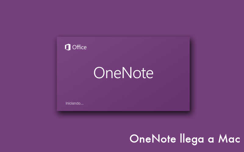 OneNote por fin disponible para Mac