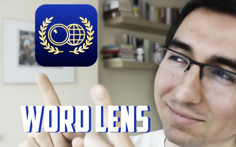 Word Lens, traducción entre idiomas como por arte de magia