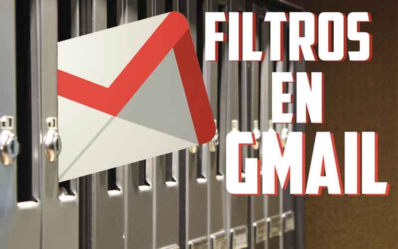 Cómo crear filtros de correo en Gmail
