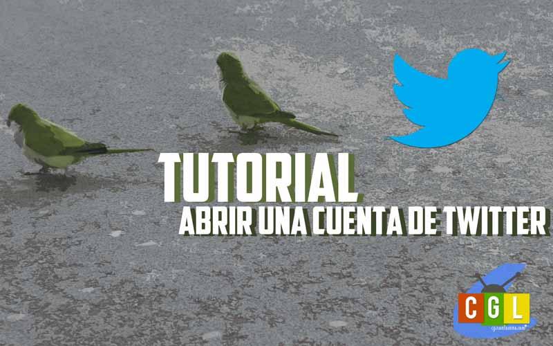 Cómo abrir una cuenta de Twitter y algunos consejos para su uso